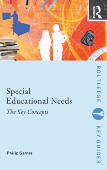 Special Educational Needs: The Key Concepts, Paperback / softback Book