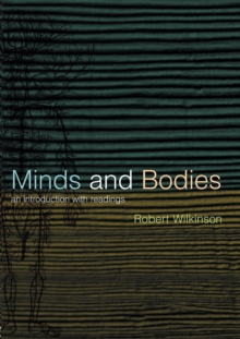 Minds and Bodies : An Introduction with Readings, Paperback / softback Book
