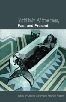 British Cinema, Past and Present, Paperback Book