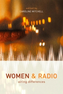 Women and Radio : Airing Differences, Paperback / softback Book