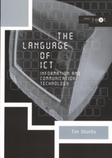 The Language of ICT : Information and Communication Technology, Paperback Book