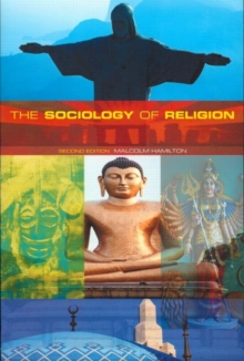 The Sociology of Religion : Theoretical and Comparative Perspectives, Paperback / softback Book