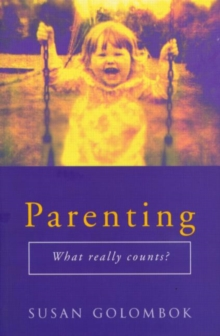 Parenting : What Really Counts?, Paperback Book
