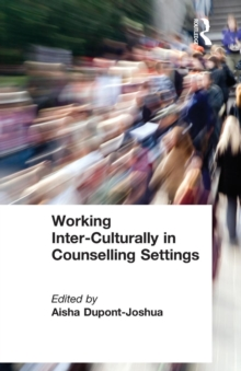 Working Inter-Culturally in Counselling Settings, Paperback Book