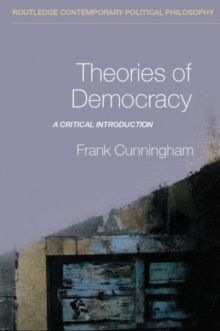 Theories of Democracy : A Critical Introduction, Paperback / softback Book