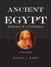 Ancient Egypt : Anatomy of a Civilisation, Paperback Book