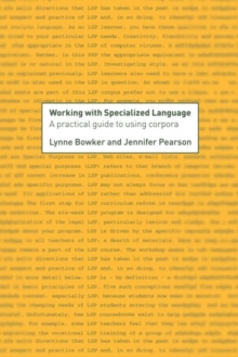 Working with Specialized Language : A Practical Guide to Using Corpora, Hardback Book