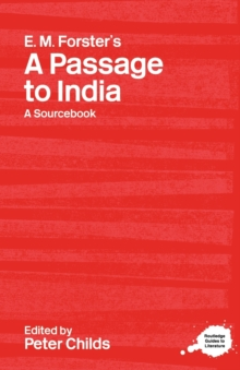 E.M. Forster's A Passage to India : A Routledge Study Guide and Sourcebook, Paperback / softback Book