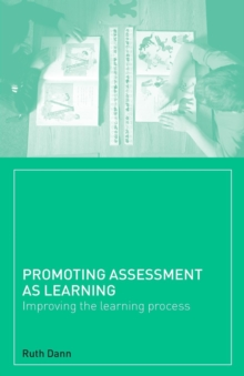 Promoting Assessment as Learning : Improving the Learning Process, Paperback / softback Book