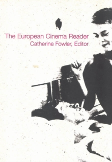 The European Cinema Reader, Paperback Book
