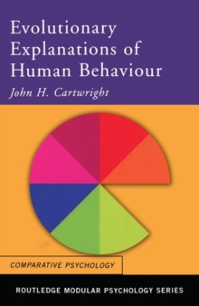Evolutionary Explanations of Human Behaviour, Paperback Book