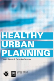 Healthy Urban Planning, Paperback Book