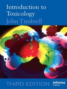 Introduction to Toxicology, Third Edition, Paperback Book