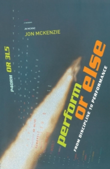 Perform or Else : From Discipline to Performance, Paperback / softback Book