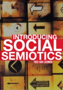 Introducing Social Semiotics : An Introductory Textbook, Paperback / softback Book