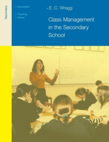 Class Management in the Secondary School, Paperback / softback Book