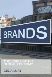 Brands : The Logos of the Global Economy, Paperback / softback Book
