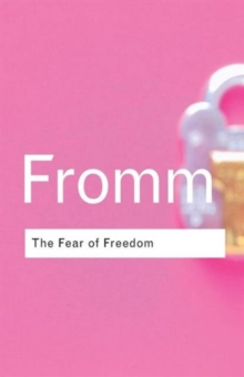 The Fear of Freedom, Paperback / softback Book
