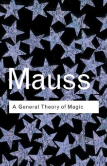 A General Theory of Magic, Paperback Book