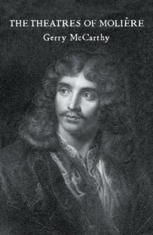 The Theatres of Moliere, Paperback / softback Book
