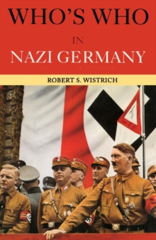 Who's Who in Nazi Germany, Paperback Book