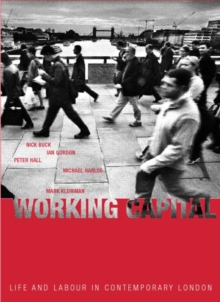Working Capital : Life and Labour in Contemporary London, Paperback / softback Book