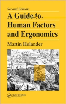 A Guide to Human Factors and Ergonomics, Second Edition, Hardback Book