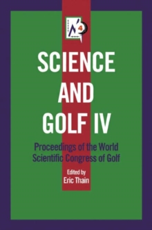 Science and Golf IV, Hardback Book
