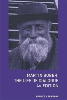 Martin Buber : The Life of Dialogue, Paperback / softback Book