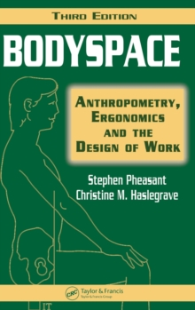 Bodyspace : Anthropometry, Ergonomics and the Design of Work, Hardback Book