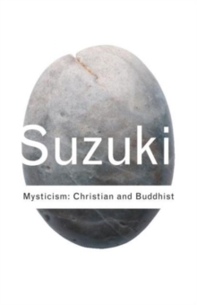 Mysticism: Christian and Buddhist, Paperback Book