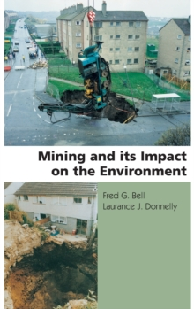 Mining and its Impact on the Environment, Hardback Book