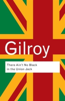 There Ain't No Black in the Union Jack, Paperback / softback Book