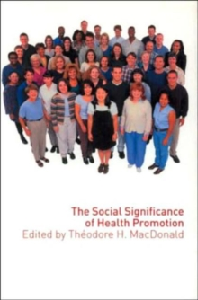 The Social Significance of Health Promotion, Paperback / softback Book