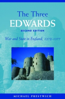 The Three Edwards : War and State in England 1272-1377, Paperback Book