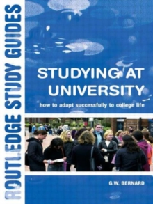 Studying at University : How to Adapt Successfully to College Life, Paperback / softback Book