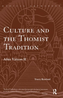 Culture and the Thomist Tradition : After Vatican II, Paperback / softback Book