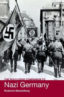 The Routledge Companion to Nazi Germany, Paperback Book