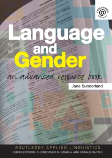 Language and Gender : An Advanced Resource Book, Paperback Book