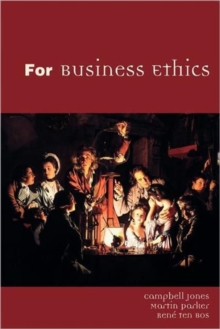 For Business Ethics : A Critical Approach, Paperback Book