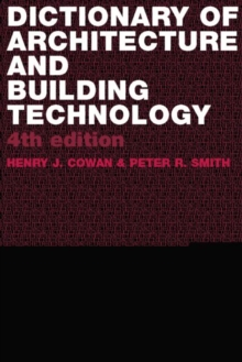Dictionary of Architectural and Building Technology, Paperback / softback Book