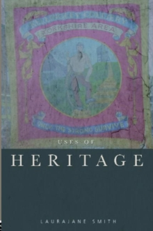 Uses of Heritage, Paperback Book