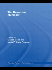 The Keynesian Multiplier, Hardback Book