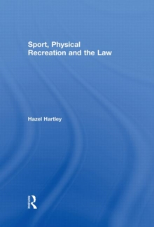 Sport, Physical Recreation and the Law, Hardback Book