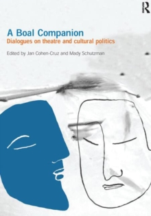 A Boal Companion : Dialogues on Theatre and Cultural Politics, Paperback / softback Book