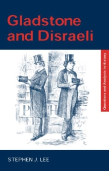 Gladstone and Disraeli, Paperback Book