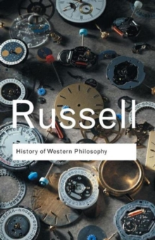 History of Western Philosophy, Paperback / softback Book