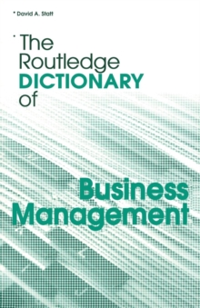 The Routledge Dictionary of Business Management, Paperback / softback Book