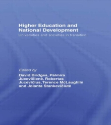 Higher Education and National Development : Universities and Societies in Transition, Hardback Book