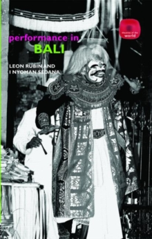 Performance in Bali, Hardback Book